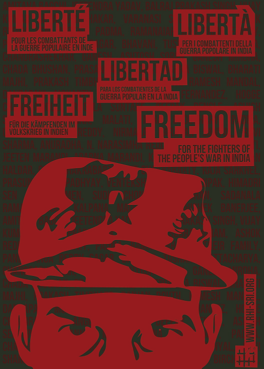 Freedom for the Fighters of the People's War in India