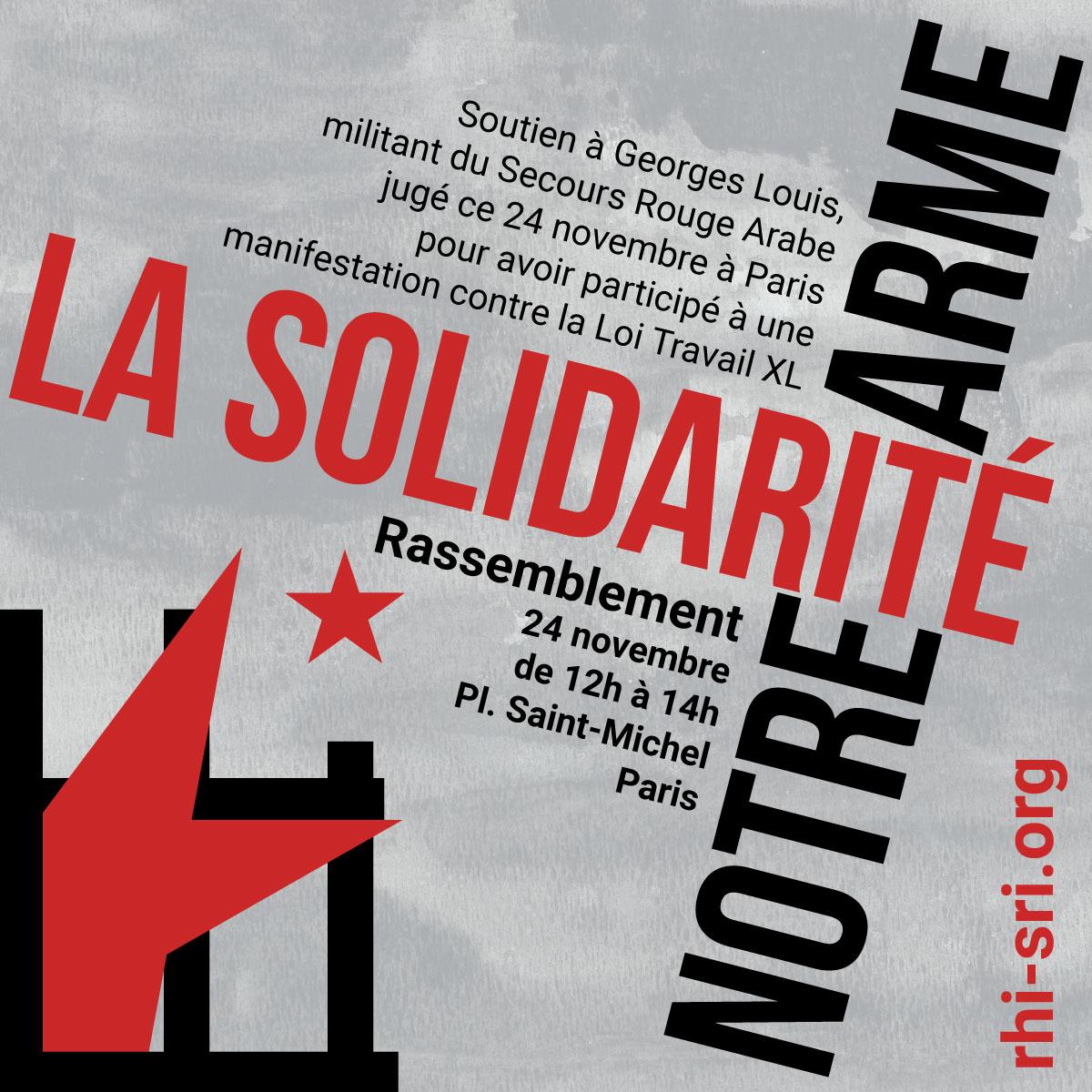 Solidarité avec Georges Louis, militant du Secours Rouge Arabe !