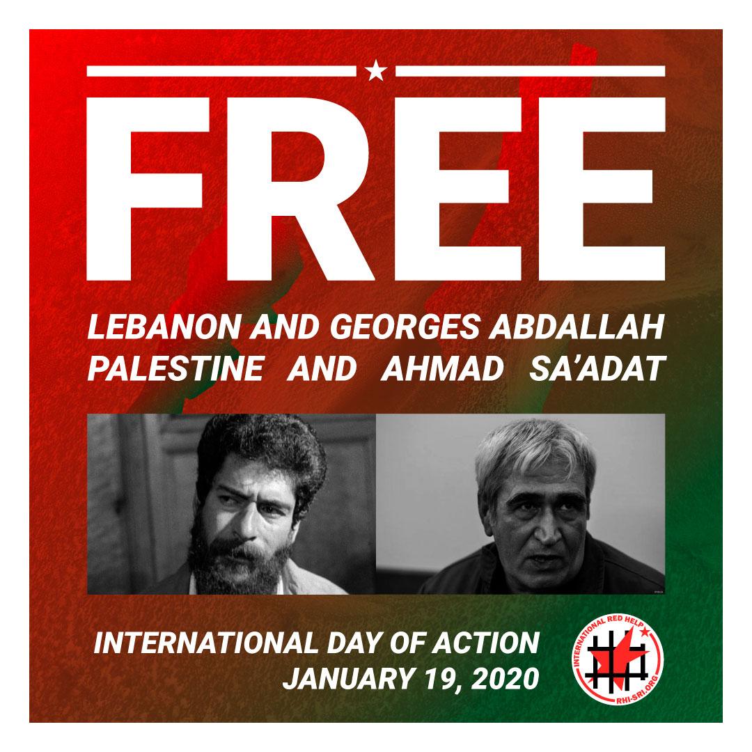 Liberté pour le Liban et pour Georges Abdallah! Liberté pour la Palestine et Ahmad Sa'adat!